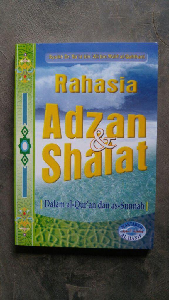 Buku Rahasia Adzan & Shalat Dalam Al-Quran Dan As-Sunnah cover