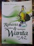 Buku Rahasia Kecantikan Dan Kesehatan Wanita dari A - Z Cover