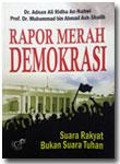 Buku Rapor Merah Demokrasi