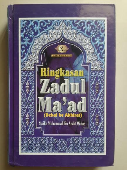 Buku Ringkasan Zadul Ma'ad Bekal Ke Akhirat Cover