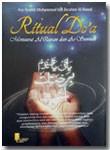 Buku Ritual Doa Menurut Al-Qur'an dan As-Sunnah