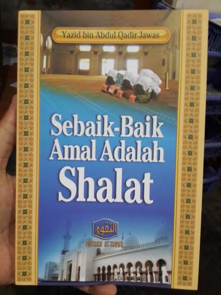 Buku Sebaik-Baik Amal Adalah Shalat Cover