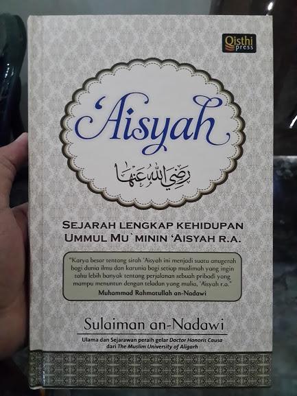 Buku Sejarah Lengkap Kehidupan Ummul Mu'minin Aisyah Cover