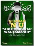 "Buku Sejarah NU ""Ahlus sunnah wal jama'ah"" Di Indonesia"