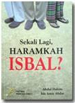 Buku Saku Sekali Lagi Haramkah Isbal