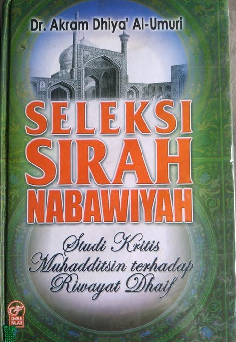 Buku Seleksi Sirah Nabawiyah Studi Kritis Terhadap Riwayat Cover