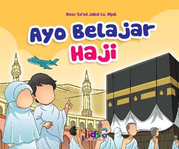 Buku Anak Serial Ibadah Ayo Belajar Haji