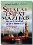 Buku Shalat Empat Mazhab Disertai Dalil-Dalil