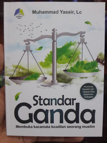 Buku Standar Ganda Membuka Kacamata Keadilan Muslim Cover