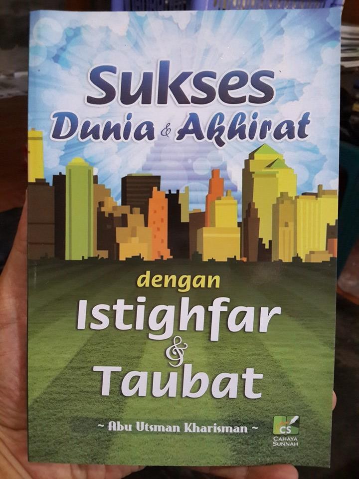 Buku Sukses Dunia Akhirat Dengan Istighfar Dan Taubat Cover