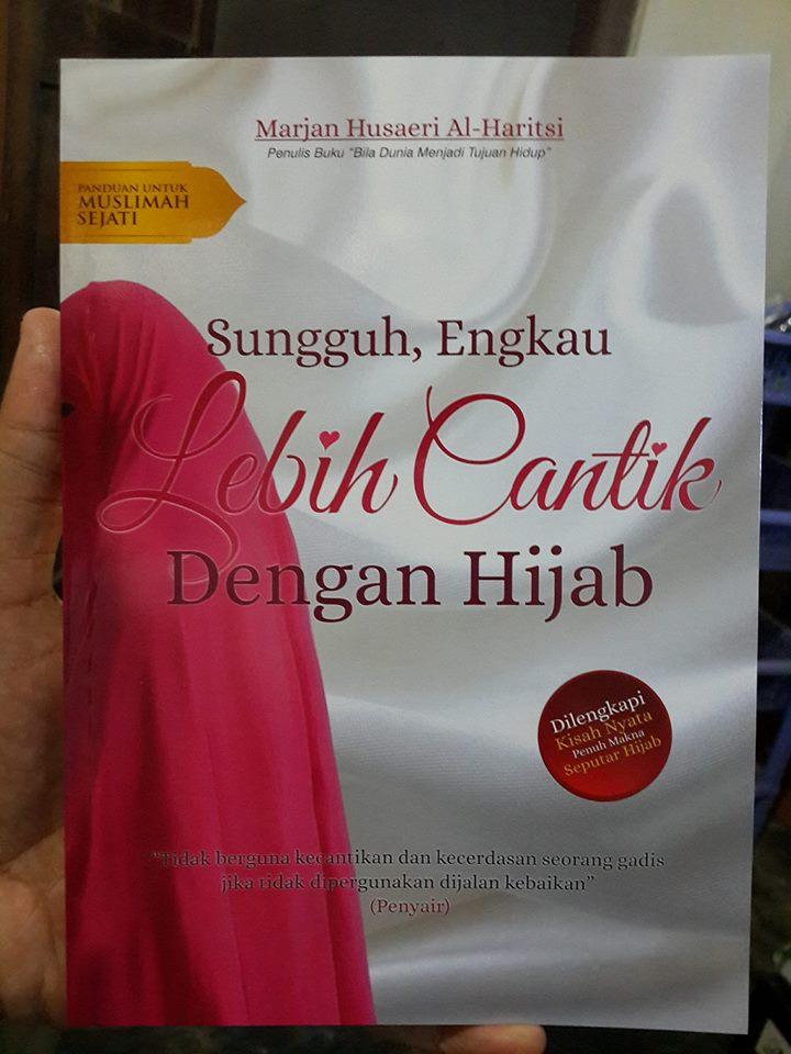 Buku Sungguh Engkau Lebih Cantik Dengan Hijab Cover