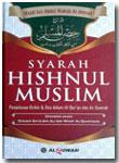 Buku Syarah Hishnul Muslim Penjelasan Dzikir Dan Doa