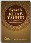 Buku Syarah Kitab Tauhid Memahami & Merealisasikan Tauhid