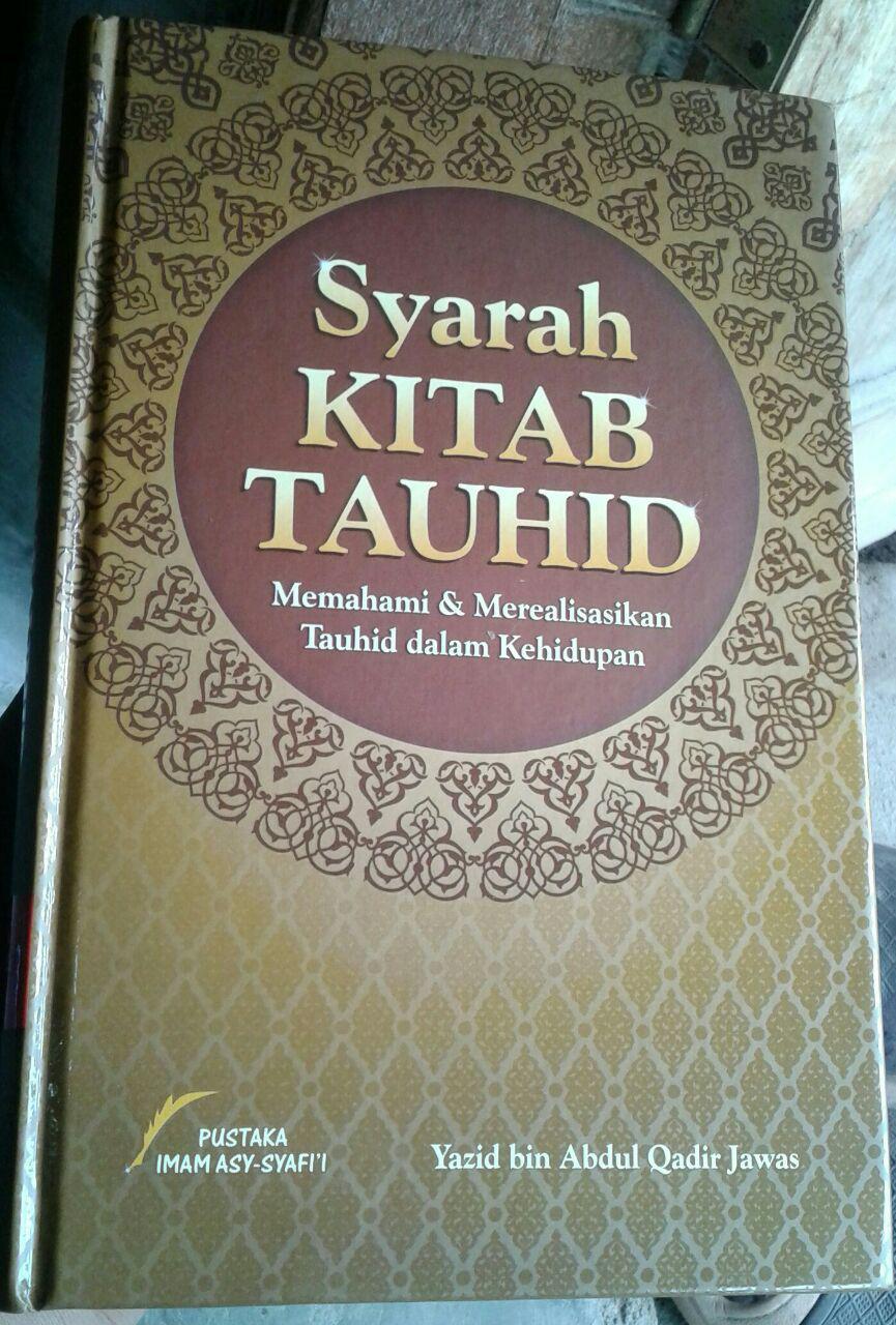 Buku Syarah Kitab Tauhid Memahami & Merealisasikan Tauhid cover 3