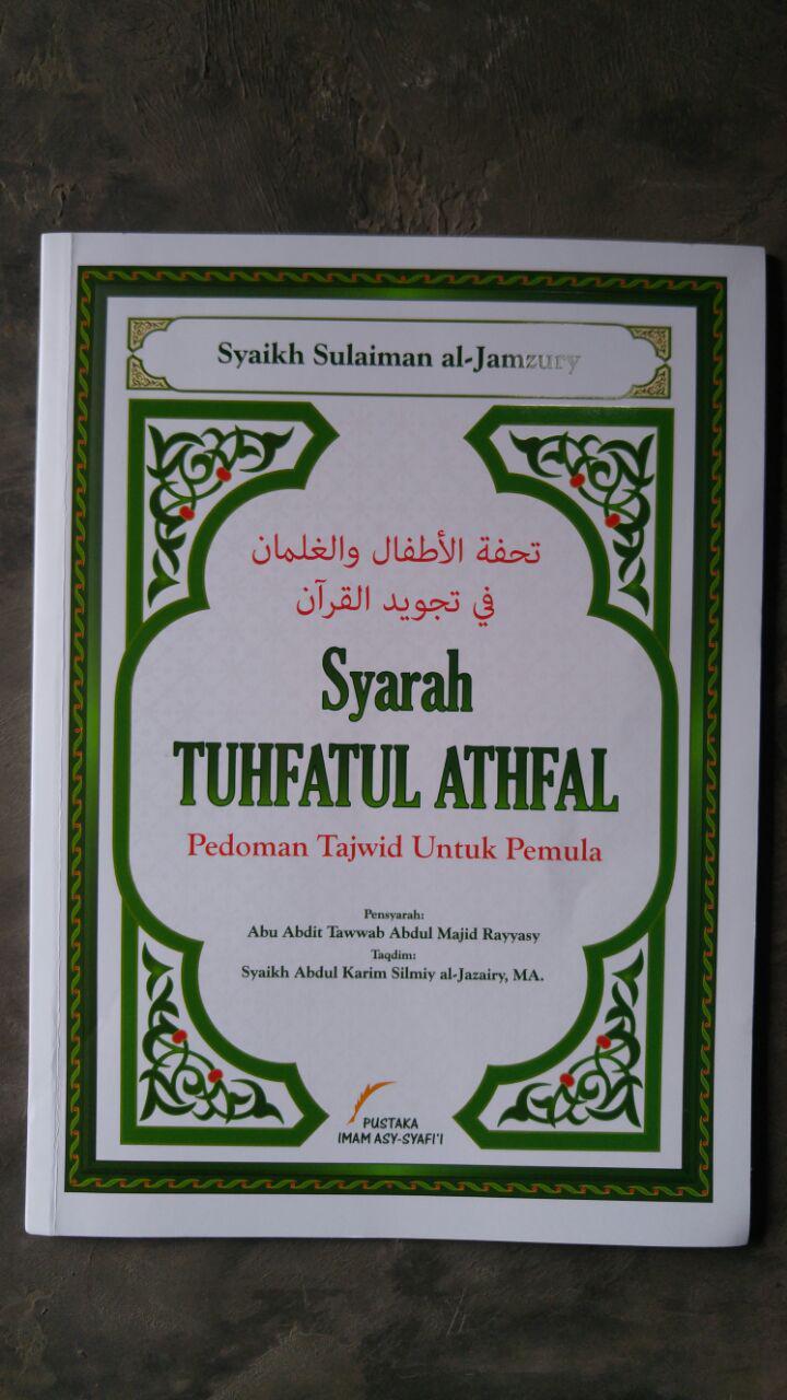 Buku Syarah Tuhfatul Athfal Pedoman Tajwid Untuk Pemula cover 2