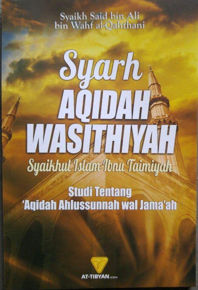 Buku Syarh Aqidah Wasithiyah Syaikhul Islam Ibnu Taimiyah cover