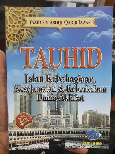 Buku Tauhid Jalan Kebahagiaan Keselamatan Keberkahan Cover