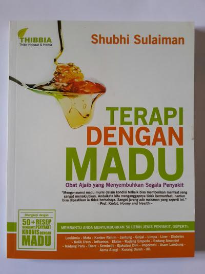 Buku Terapi Dengan Madu Obat Ajaib Segala Penyakit