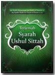 Buku Terjemah Syarah Ushul Sittah