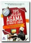 Buku Tips Belajar Agama Di Waktu Sibuk
