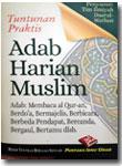 Buku Saku Tuntunan Praktis Adab Harian Muslim