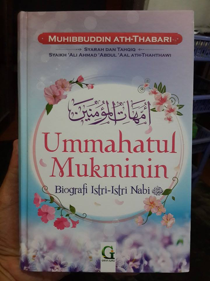 Buku Ummahatul Mukminin Biografi Istri-Istri Nabi Cover