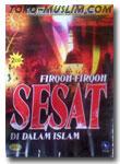 VCD Firqoh Firqoh Sesat Di Dalam Islam