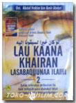 VCD Lau Kaana Khairan Lasabaquunaa Ilaihi 2
