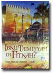 VCD Mengapa Ibnu Taimiyyah di Fitnah?