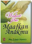 Buku Wahai Ibu Maafkan Anakmu