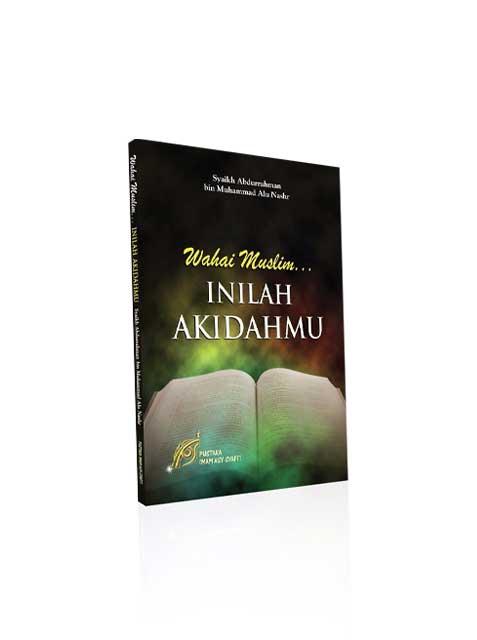 Buku Wahai Muslim Inilah Akidahmu Cover