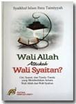 Buku Wali Allah Ataukah Wali Syaitan