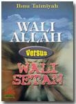 Buku Wali Allah Versus Wali Setan