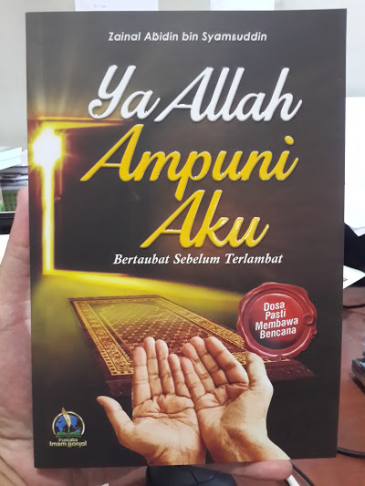 Buku Ya Allah Ampuni Aku Bertaubat Sebelum Terlambat Cover