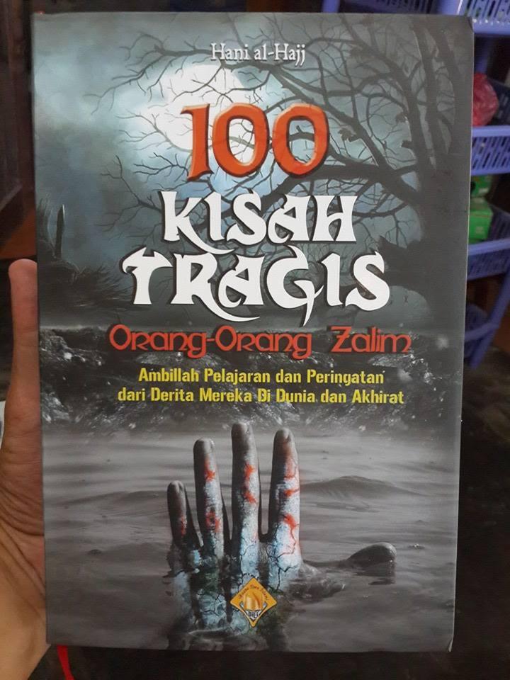 Buku 100 Kisah Tragis Orang-Orang Zalim Cover
