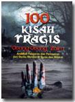 Buku 100 Kisah Tragis Orang-Orang Zalim