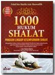 Buku 1000 Hukum Shalat Panduan Lengkap Kesempurnaan Shalat
