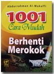 Buku Saku 1001 Cara Mudah Berhenti Merokok