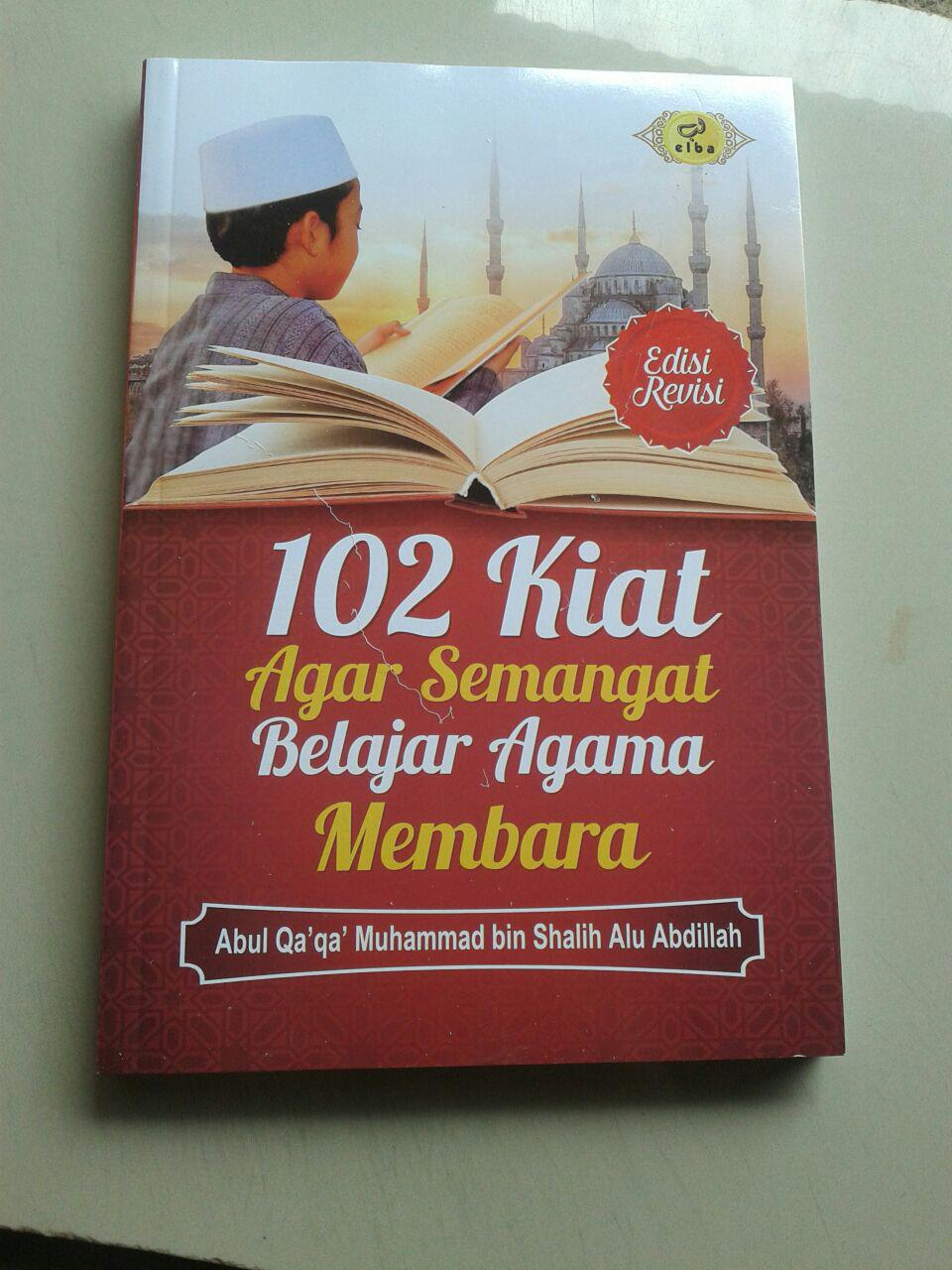 Buku 102 Kiat Agar Semangat Belajar Agama Membara cover 2