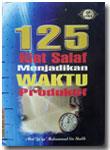 Buku 125 Kiat Salaf Menjadikan Waktu Produktif