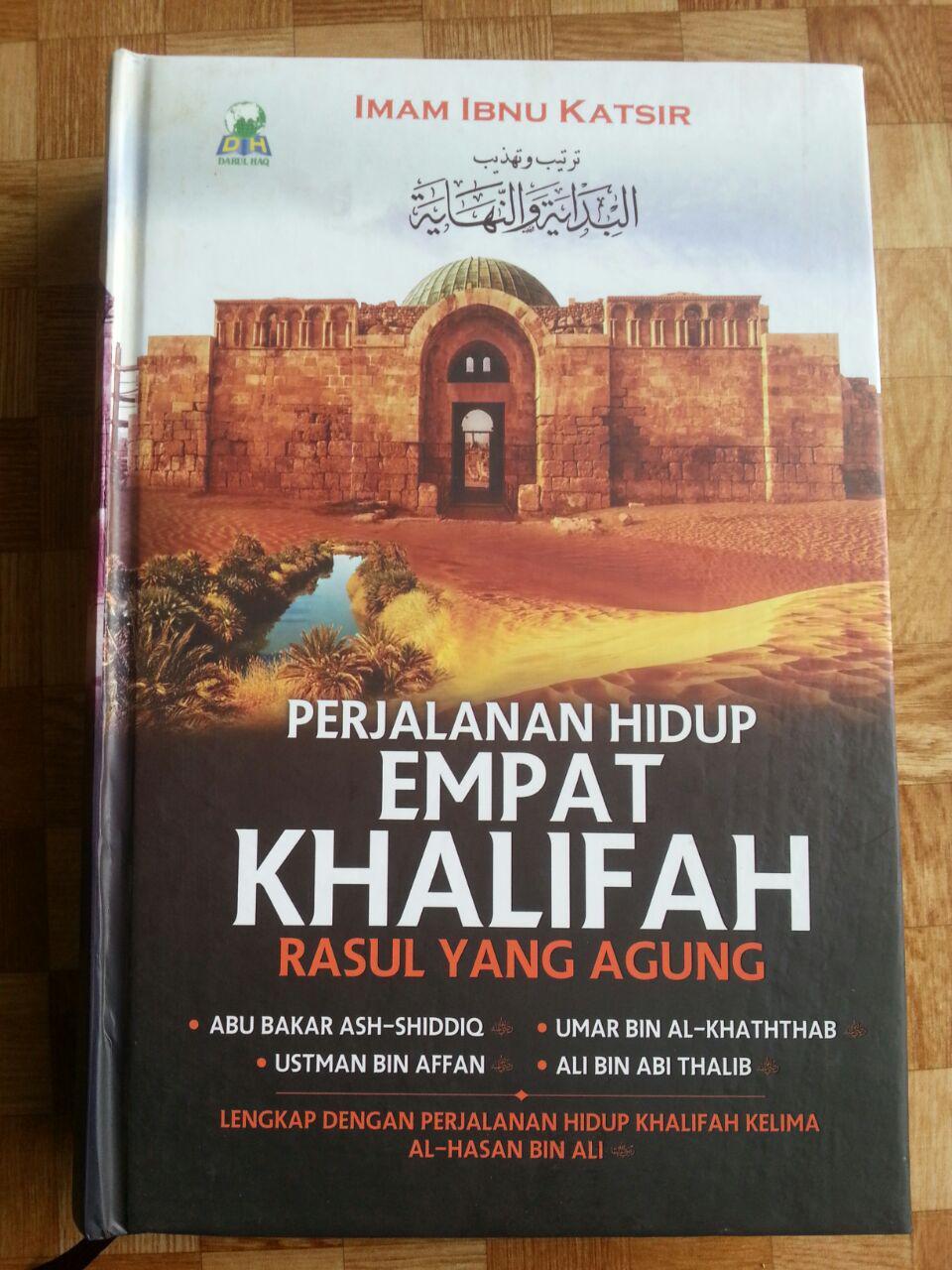 Buku Perjalanan Hidup Empat Khalifah Rasul Yang Agung cover 2