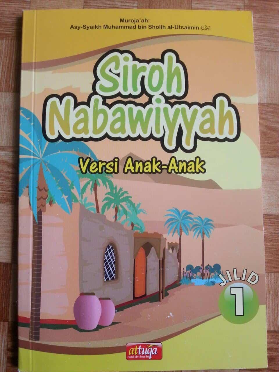 Buku Siroh Nabawiyah Versi Anak-Anak Jilid 1 cover 2