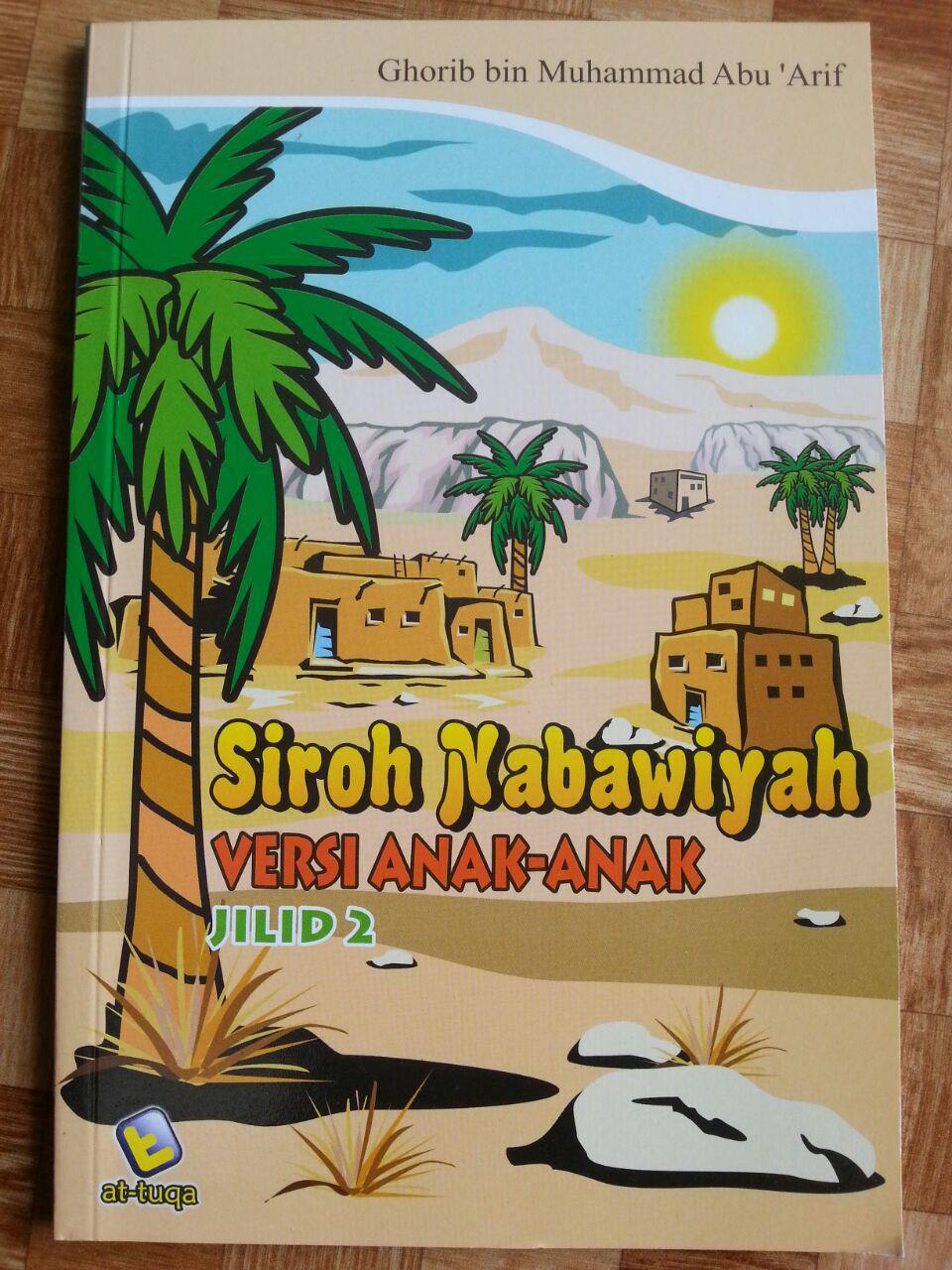 Buku Siroh Nabawiyah Versi Anak-Anak Jilid 2 cover 2