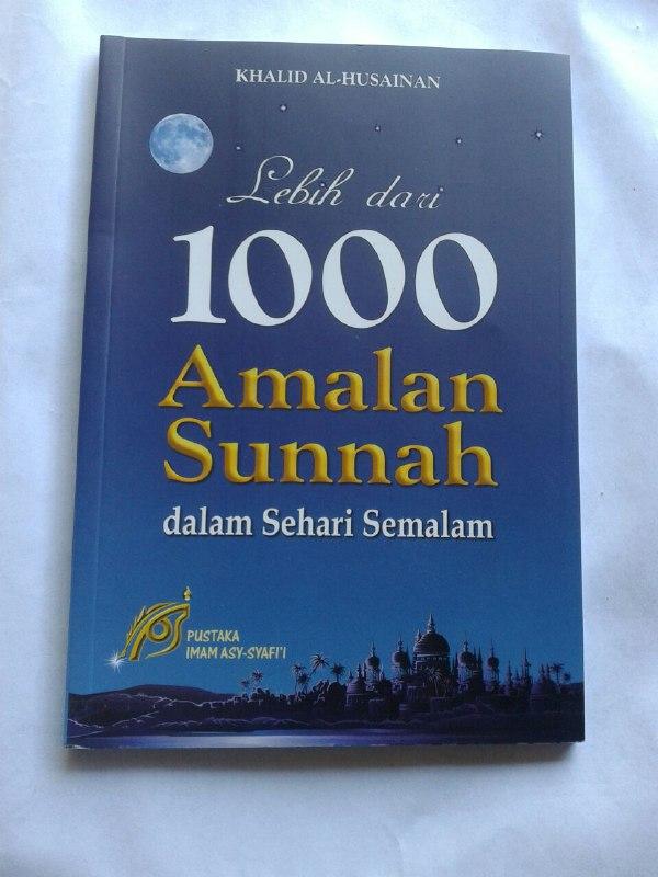 Buku Lebih Dari 1000 Amalan Sunnah Dalam Sehari Semalam cover