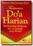 Buku Saku Tuntunan Do'a Harian Berdasarkan Al Quran Dan As Sunnah Yang Shahih