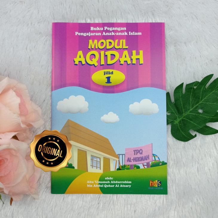 Buku Pegangan Pengajaran Anak Islam Modul Aqidah 1