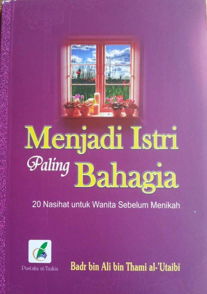 Buku Menjadi Istri Paling Bahagia cover 2
