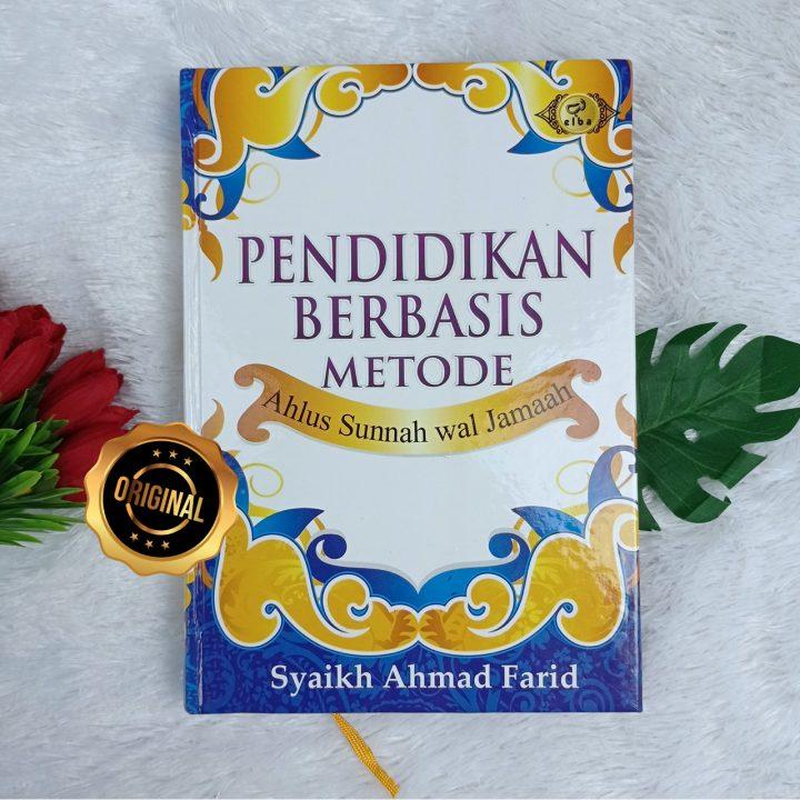 Buku Pendidikan Berbasis Metode Ahlus Sunnah Wal Jamaah