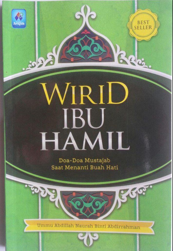 Buku Wirid Ibu Hamil, Do'a-Do'a Mustajab Saat Menanti Buah Hati cover 2