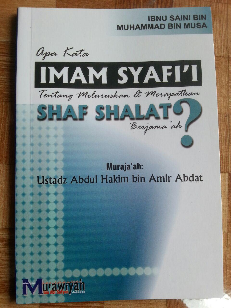 Buku Apa Kata Imam Syafii Tentang Meluruskan Merapatkan Shalat Berjamaah cover